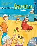Wir entdecken Spanien (mit CD): Reise um die Welt - Jonas Torsten Krüger