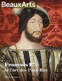 François 1er et l'art des Pays Bas