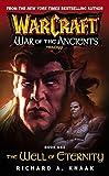 Warcraft. La Guerra De Los Ancestros 1. El Pozo De La Eternidad