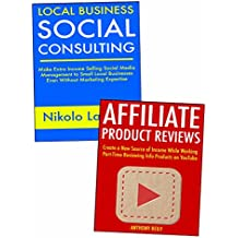Side-Business for First Time Entrepreneurs: Local Business Consulting & Affiliate Product Reviews (English Edition)