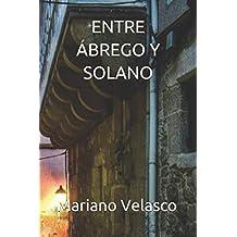 ENTRE ÁBREGO Y SOLANO