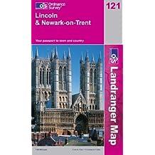Lincoln and Newark-on-Trent (Landranger Maps)