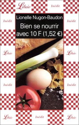 Bien se nourrir avec 10 F (1,52 euro)