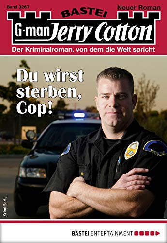Jerry Cotton 3267 - Krimi-Serie: Du wirst sterben, Cop!