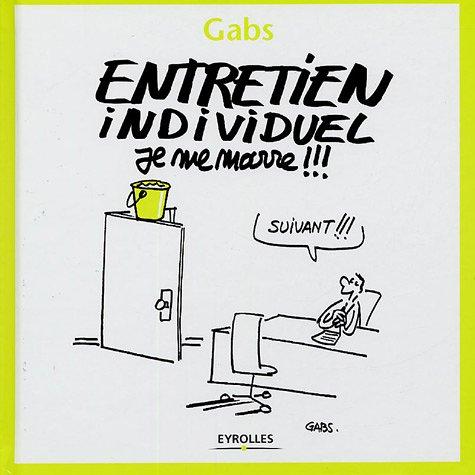 Entretien individuel - Je me marre !!! par Gabs
