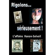 Rigolons sérieusement... (French Edition)