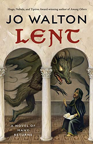 Lent (English Edition) por Jo Walton