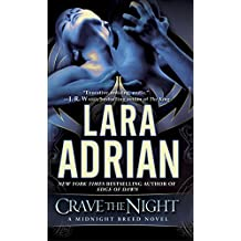Crave the Night: A Midnight Breed Novel (The Midnight Breed Series)