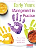 Early Years Management in Practice: A Handbook for Early Years Managers