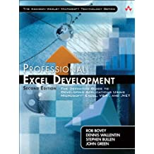 Professional Excel Development: The Definitive Guide to Developing Applications Using Microsoft Excel, VBA, and .NET: The Definitive Guide to and VBA (Addison-Wesley Microsoft Technology)