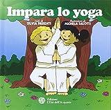 Scarica Libro Impara lo yoga Ediz illustrata (PDF,EPUB,MOBI) Online Italiano Gratis