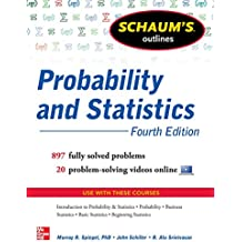 Schaum's Outline of Probability and Statistics (Schaum's Outlines)