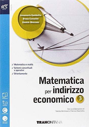 Matematica. Con Obiettivo terza prova-Extrakit-Openbook. Per le Scuole superiori ad indirizzo economico. Con e-book. Con espansione online: 3