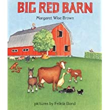 By Brown, Margaret Wise ( Author ) [ Big Red Barn By Apr-1989 Hardcover