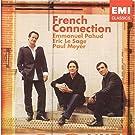 FRENCH CONNECTION - Emmanuel Pahud , Eric Le Sage , Paul Meyer
