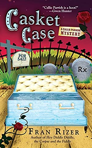 Casket Case (A Callie Parrish Mystery)