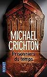 Telecharger Livres Prisonniers du temps (PDF,EPUB,MOBI) gratuits en Francaise