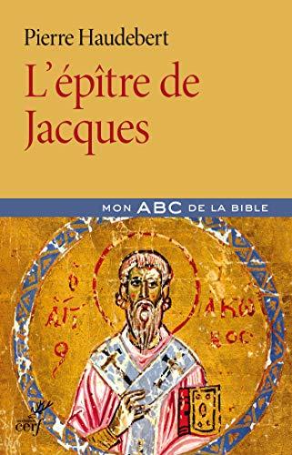 L'épître de Jacques (Mon abc de la Bible) par  Les éditions du Cerf