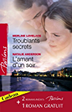 Troublants secrets - L'amant d'un soir - La passion en héritage (Harlequin Passions)