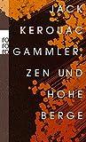 Gammler, Zen und hohe Berge - Jack Kerouac