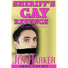 Sheriff's Gay Revenge (gay blackmail bdsm erotica) (Gay Sheriff Serial Book 1) (English Edition)