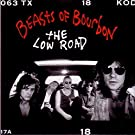 The Low Road by Beasts of Bourbon