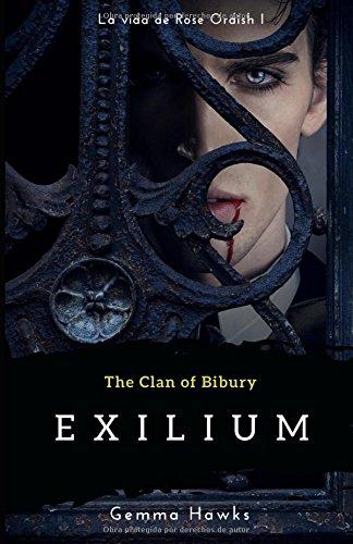 The Clan of Bibury: Exilium