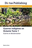 Guerres indigènes en océanie tome 1