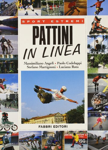 Pattini in linea (Manuali sport)
