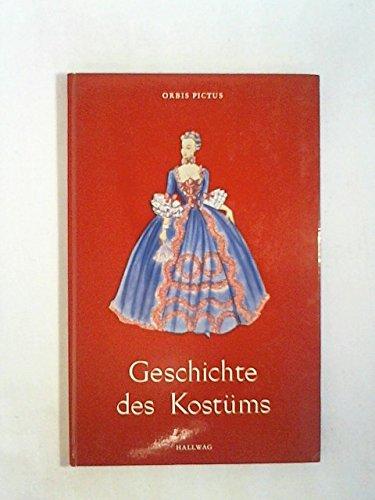 Geschichte des Kostüms. Die Mode im Laufe der Jahrhunderte.