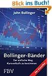 Bollinger Bänder: Der einfache Weg, K...