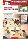 Activités bureautiques 1e Bac Pro Gestion-Administration