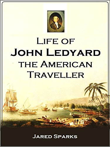 life-of-john-ledyard-the-american-traveller-1847-english-edition