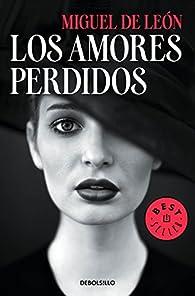 Los amores perdidos par Miguel de León