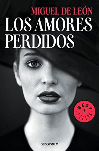 Los amores perdidos (BEST SELLER)