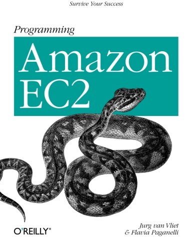 Programming Amazon EC2 (Amazon Ec2 Programming)
