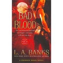 Bad Blood (Crimson Moon Novels)