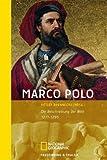 Marco Polo: Die Beschreibung der Welt 1271-1295 - Detlef Brennecke