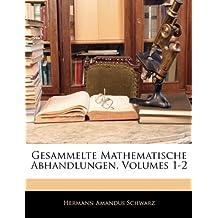 Gesammelte Mathematische Abhandlungen, Volumes 1-2