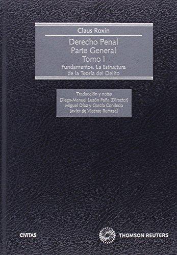 Derecho  Penal Parte General I (Tratados y Manuales de Derecho) por Claus Roxin