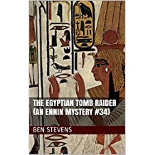 The Egyptian Tomb Raider (An Ennin Mystery #34) (English Edition)