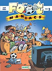 Les Footmaniacs, Tome 3 :