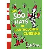 The 500 Hats of Bartholomew Cubbins (Dr. Seuss - Yellow Back Book)