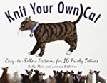 Knit Your Own Cat: Easy-to-Follow Pat...