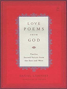Love Poems from God: Twelve Sacred Voices from the East and West (Compass) by [Various]