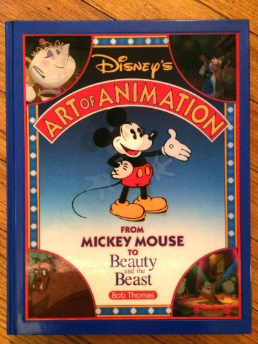 Disney Art Of Animation: From Mickey Mouse to Beauty and the Beast