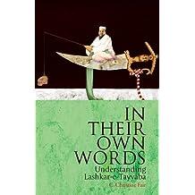 In Their Own Words: Understanding Lashkar-e-Tayyaba