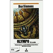 La caída (Olympo Vol. II) (B DE BOLSILLO)