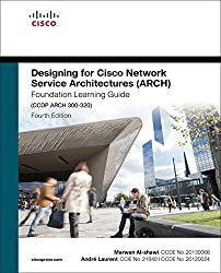Designing for Cisco Network Service Architectures (ARCH) Foundation Learning Guide: CCDP ARCH 300-320 (Foundation Learning Guides) (English Edition)