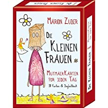 Die kleinen Frauen - Mutmach-Karten für jeden Tag - 50 Karten & Anleitung